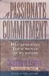 A Passionate Commitment: Recapturing Your Sense of Purpose - eBook
