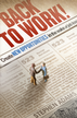 Back to Work!: Create New Opportunities in the Wake of Job Loss - eBook