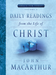Daily Readings From the Life of Christ, Volume 2 - eBook