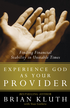 Experience God as Your Provider: Finding Financial Stability in Unstable Times - eBook