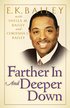 Farther In and Deeper Down - eBook