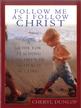 Follow Me As I Follow Christ: A Guide for Teaching Children in a Church Setting - eBook