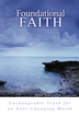 Foundational Faith: Unchangeable Truth for an Ever-changing World - eBook