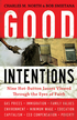 Good Intentions: Nine Hot-Button Issues Viewed Through the Eyes of Faith - eBook