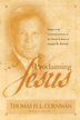 Proclaiming Jesus: Essays on the Centrality of Christ in the Church in Honor of Joseph M. Stowell - eBook