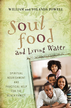 Soul Food & Living Water: Spiritual Nourishment and Practical Help for the Black Family - eBook