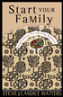 Start Your Family: Inspiration for Having Babies - eBook