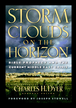 Storm Clouds On The Horizon: Bible Prophecy and the Current Middle East Crisis - eBook