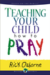 Teaching Your Child How to Pray - eBook