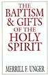 The Baptism and Gifts of the Holy Spirit - eBook