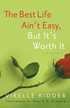 The Best Life Ain't Easy: But It's Worth It - eBook