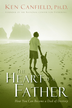 The Heart of a Father: How You Can Become a Dad of Destiny - eBook