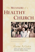 The Measure of a Healthy Church: How God Defines Greatness in a Church - eBook