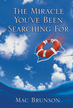 The Miracle You've Been Searching For - eBook