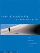 True Discipleship Companion Guide: The Art of Following Jesus - eBook