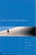 True Discipleship: The Art of Following Jesus - eBook