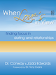 When Love's in View: Finding Focus in Dating and Relationships - eBook