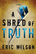 A Shred of Truth - eBook