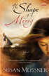 The Shape of Mercy: A Novel - eBook