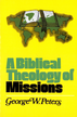 A Biblical Theology of Missions - eBook