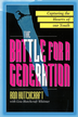 The Battle For A Generation: Life Changing Youth Ministry that Makes a Difference - eBook