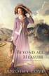 Beyond All Measure - eBook