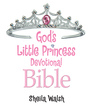 God's Little Princess Devotional Bible: Bible Storybook: Bible Storybook - eBook