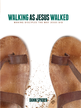 Walking as Jesus Walked: Making Disciples the Way Jesus Did - eBook