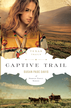 Captive Trail - eBook