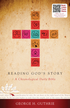 Reading God's Story: A Chronological Daily Bible - eBook