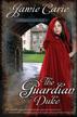 The Guardian Duke: A Forgotten Castles Novel - eBook