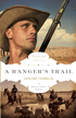 A Ranger's Trail - eBook