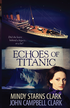 Echoes of Titanic - eBook