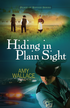Hiding in Plain Sight - eBook