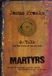 Jesus Freaks: Martyrs: Stories of Those Who Stood for Jesus: The Ultimate Jesus Freaks - eBook