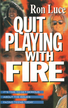 Quit Playing With Fire: It's Time to Get Serious About the Issues Facing Teens Today - eBook