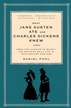 What Jane Austen Ate and Charles Dickens Knew: From Fox Hunting to Whist-the Facts of Daily Life in Nineteenth-Century England - eBook