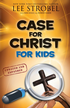 Case for Christ for Kids, Updated and Expanded - eBook