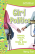 Girl Politics: Friends, Cliques, and Really Mean Chicks - eBook