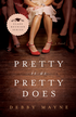 Pretty Is as Pretty Does: Class Reunion Series #1 - eBook