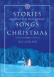 Stories Behind the Best-Loved Songs of Christmas - eBook