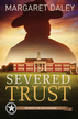 Severed Trust, Men of the Texas Rangers Series #4 -eBook