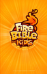 Fire Bible For Kids: Becoming God's Power Kids - eBook