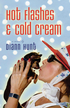 Hot Flashes and Cold Cream - eBook