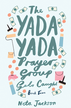 The Yada Yada Prayer Group Gets Caught: a novel - eBook