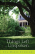 Things Left Unspoken: A Novel - eBook