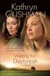 Waiting for Daybreak - eBook