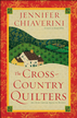 The Cross-Country Quilters: An Elm Creek Quilts Novel - eBook