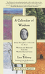 A Calendar of Wisdom: Daily Thoughts to Nourish the Soul, Written and Se - eBook