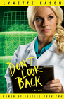 more information about Don't Look Back: A Novel - eBook Women of Justice Series #2